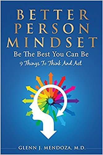 Better Person Mindset: Be The Best You Can Be