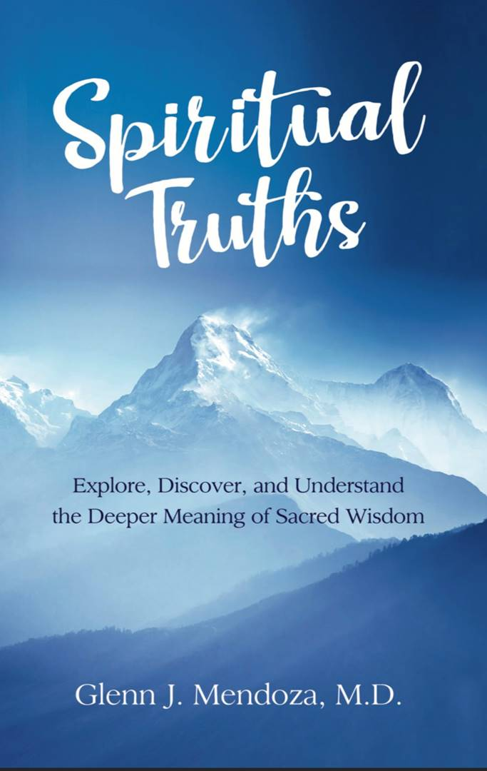 Spiritual Truths: Explore, Discover, and Understand the Deeper Meaning of Sacred Wisdom