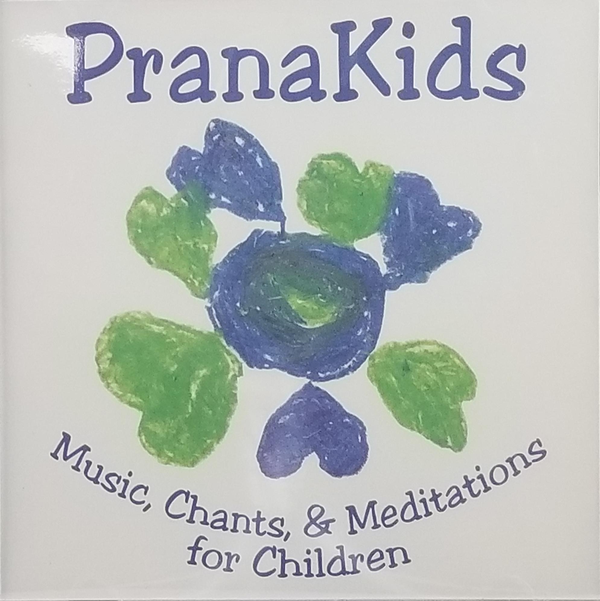 Prana Kids - Music, Chants, & Meditations for Children